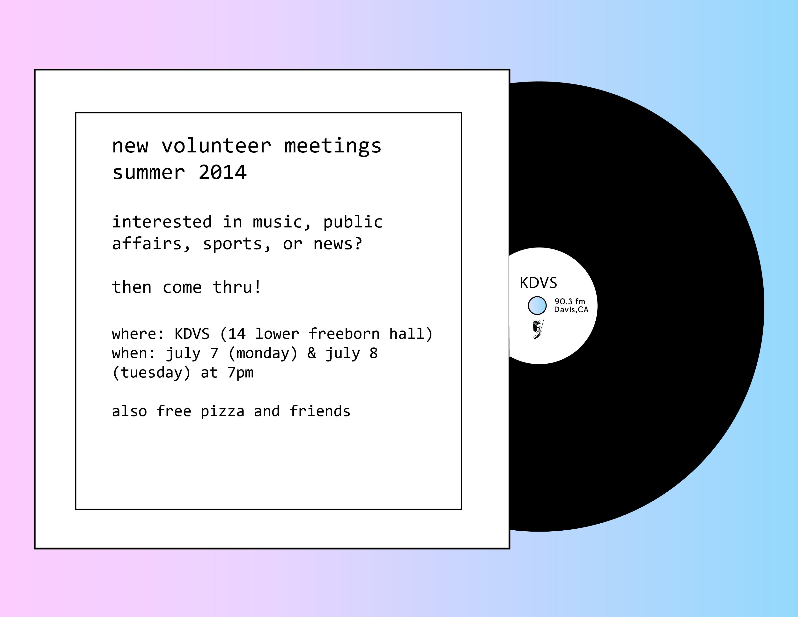 KDVS Summer 2014 Volunteer Ad
